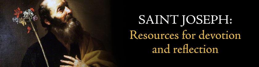Saint Joseph: Resources for devotion and reflection