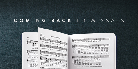 Coming Back to Missals