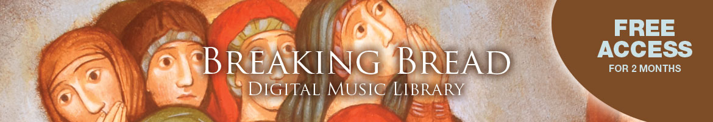 Artwork for Breaking Bread Digital Music Library