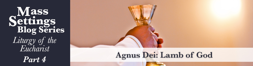Agnus Dei, Lamb of God