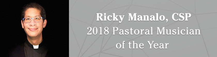 Ricky Manalo, CSP on being named the 2018 Pastoral Musician of the Year