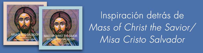 La inspiracion para  Misa Cristo Salvador
