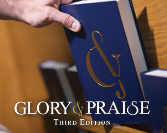 Glory & Praise, Third Edition