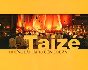 Những bài hát từ cộng ðoàn Taizé