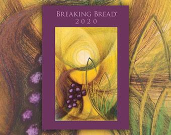 Breaking Bread 2020