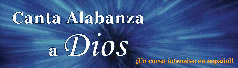 Canta Alabanza a Dios