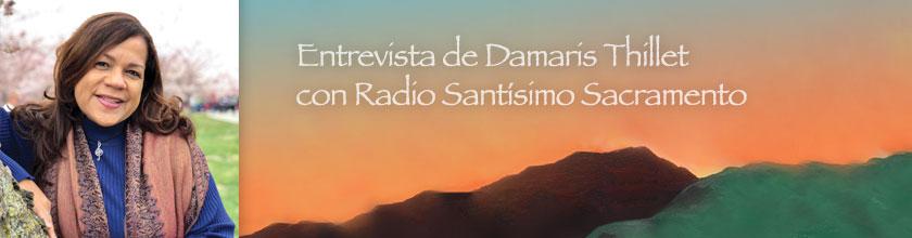 Entrevista de Damaris Thillet con Radio Santísimo Sacramento