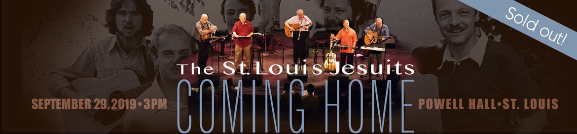 The St. Louis Jesuits: Coming Home Concert