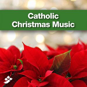Catholic Christmas Music