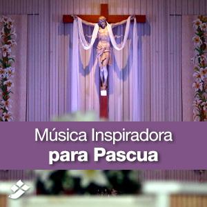 Música Inspiradora para Pascua
