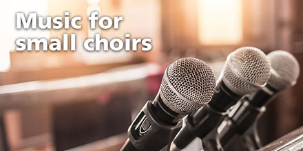 Music for small choirs
