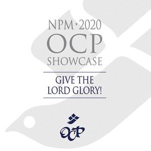 NPM 2020 Showcase – Give the Lord Glory!