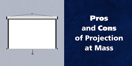 Pros and Cons of Projection at Mass