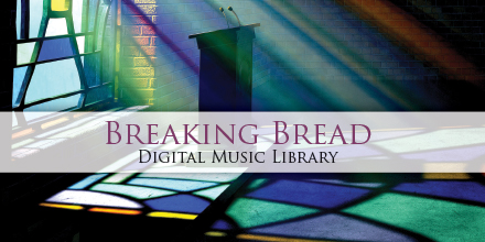 Breaking Bread Digital Music Library