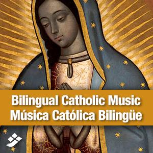 Bilingual Catholic Music/Música Católica Bilingüe