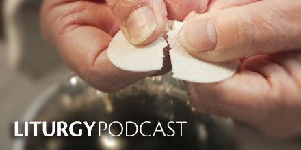 Liturgy Podcast