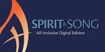 Spirit & Song All Inclusive Digital Edition