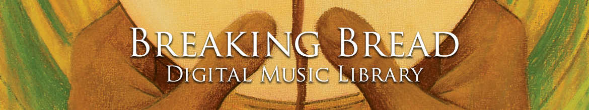 Artwork for Breaking Bread Digital Music Library