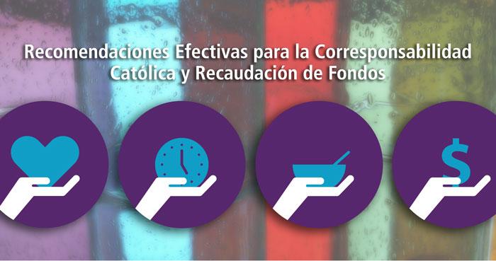 Recomendaciones Efectivas para la Corresponsabilidad Católica y Recaudación de Fondos