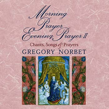 Morning Prayer, Evening Prayer II