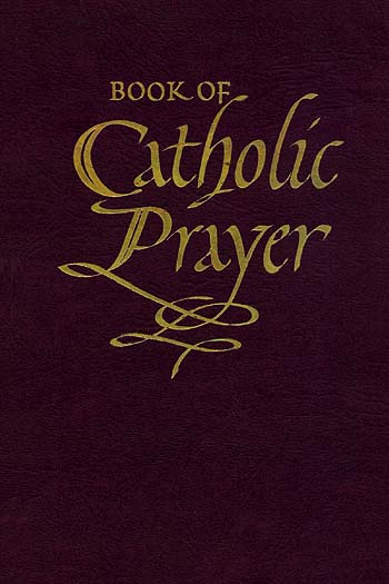 Book of Catholic Prayer (Deluxe Edition)