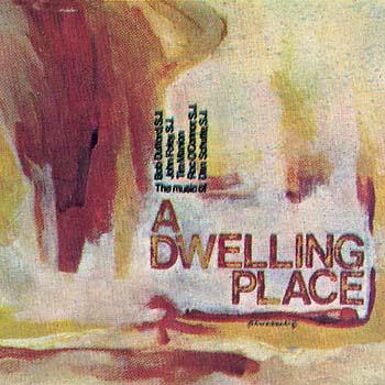 A Dwelling Place