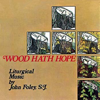 Wood Hath Hope