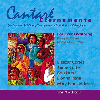 Cantaré Eternamente/For Ever I Will Sing