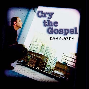 Cry the Gospel