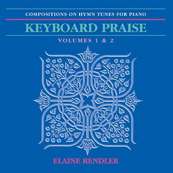 Keyboard Praise Volumes 1 & 2