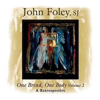 One Bread, One Body, Volume 2