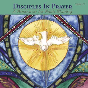 Disciples in Prayer, Years A, B and C