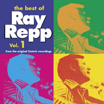 The Best of Ray Repp Vol. I