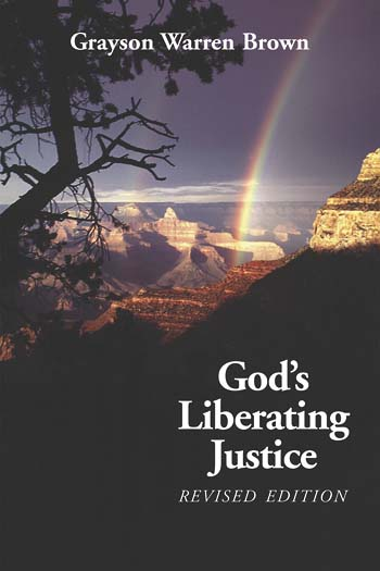 God's Liberating Justice, Revised Edition
