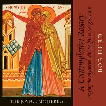 A Contemplative Rosary: The Joyful Mysteries