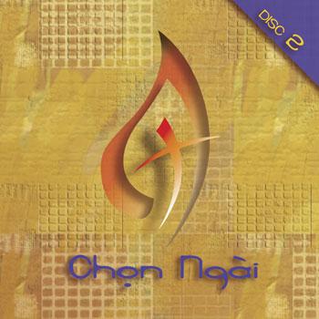 Chọn Ngài, Volume 2 [CD]