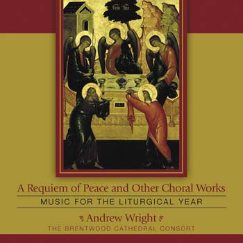 A Requiem of Peace and Other Choral Works