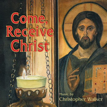 Come, Receive Christ