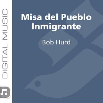 Misa del Pueblo Inmigrante/Mass of the Immigrants