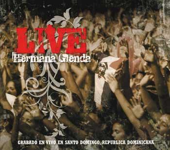 Hermana Glenda, Live