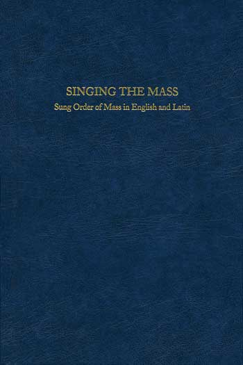 Singing the Mass: Gregorian Chant