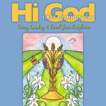 Hi God: First Communion