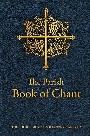 The Parish Book of Chant, Second Edition