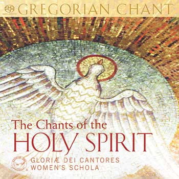 The Chants of the Holy Spirit: Gregorian Chant