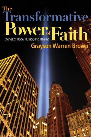 The Transformative Power of Faith