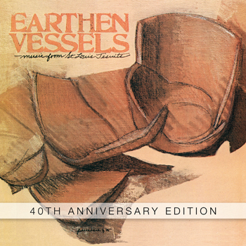 Earthen Vessels: 40th Anniversary Edition