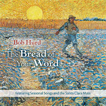 The Bread of Your Word