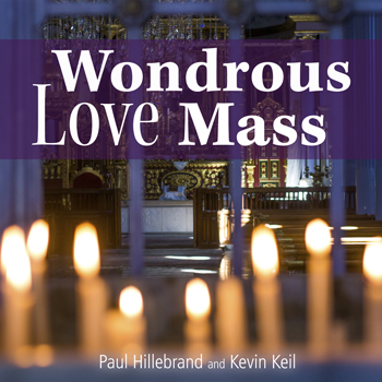 Wondrous Love Mass