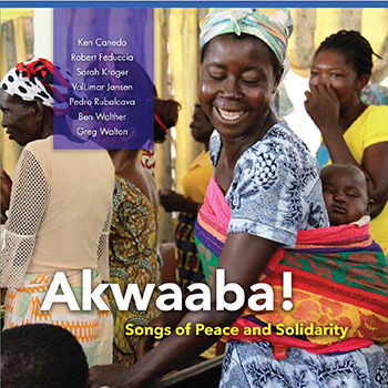 Akwaaba! Songs of Peace and Solidarity