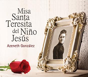 Misa Santa Teresita del Niño Jesús